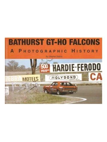 Phillip Island to Bathurst: The Traditional Years' Results by Stephen C. Stathis ISBN: 9780980649321