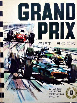 1967 Hardback Annual: Grand Prix Gift Book - Motor Racing - Young World Productions LTD - 1967