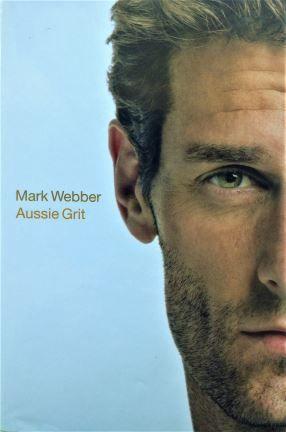 Aussie Grit - Mark Webber - 2015 - 978-1-74351-771-0