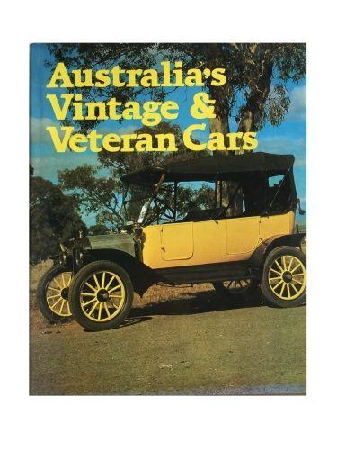 Australia's Vintage & Veteran Cars by Barry Hanrahan