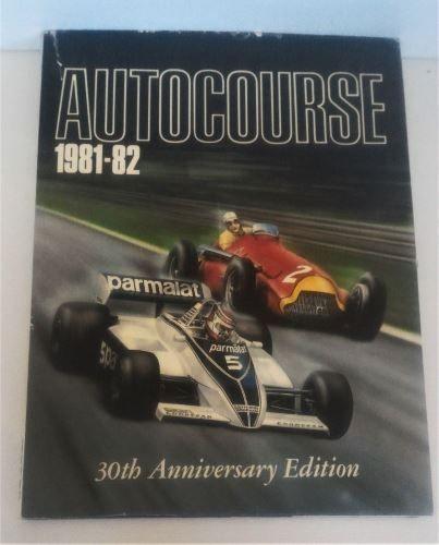 Autocourse 1981-82, 30th Anniversary Edition, Hardcover, ISBN 0 905138 17 1