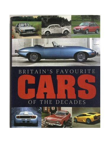 Britain's Favourite Cars of the Decades by Matthew Leonard