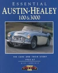 Essential Austin-Healey 100 & 3000 - 1953-1967