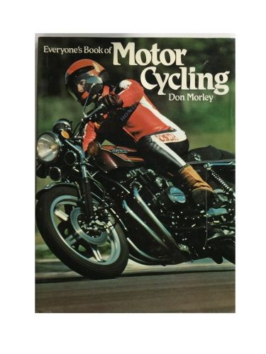 Everyone's Book of Motorcycling by Don Morley