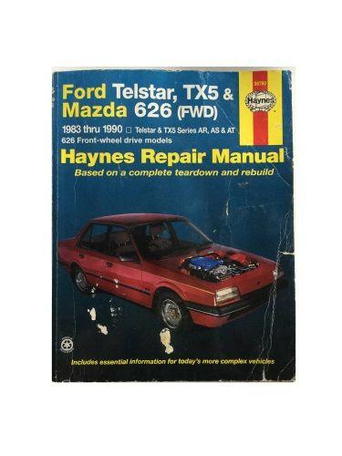 Ford Telstar & TX5 Mazda 626 Automotive Repair Manual by Larry Warren & John H. Haynes
