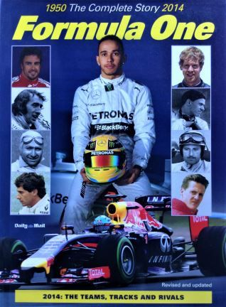 Formula One Racing: The Complete Story 1950-2014 - Tim Hill - 2014 - 978-1-909242-35-7