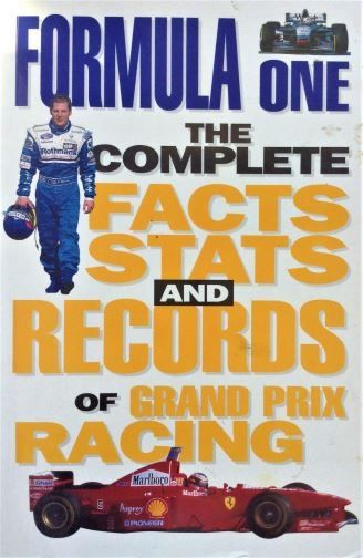 formula-one-the-complete-facts-stats-and-records-of-grand-prix-racing-bruce-jones-1998-0-75252-427-5
