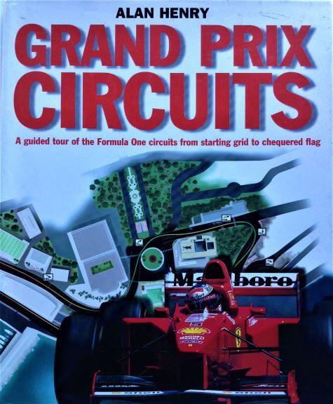 Grand Prix Circuits  - Alan Henry - 1997 - 0 297 82264 0