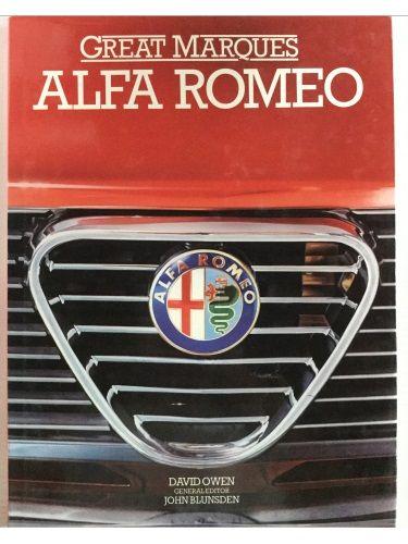 Great Marques: Alfa Romeo by David Owen