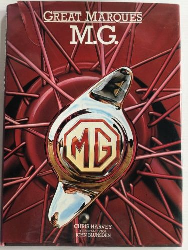 Great Marques: M.G. by Chris Harvey