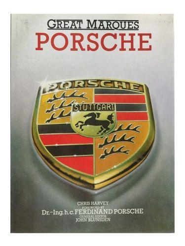 Great Marques: Porsche by Chris Harvey