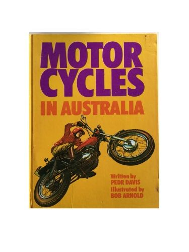 Motor Cycles in Australia by Pedr Davis