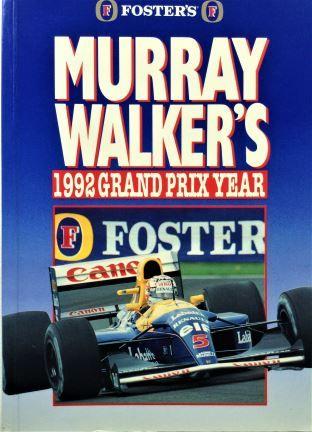 Murray Walker's 1992 Grand Prix Year - Hazleton Publishing - 1992 - 0-905138-99-6