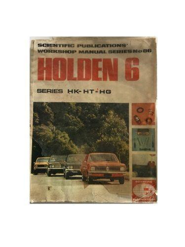 Scientific Publications Workshop Manual Holden 6 Cylinder Series HK-HT-HG 1968-1970