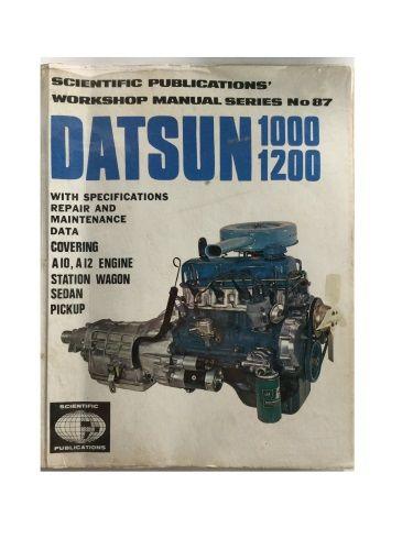 Scientific Publications Workshop Manual Series No. 87 Datsun 1000, 1200 A10, A12 Engine