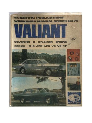 Scientific Publications Workshop Manual Series No. 78 Valiant 6 Cylinder Engine Series R-S-AP5-AP6-VC-VE-VF
