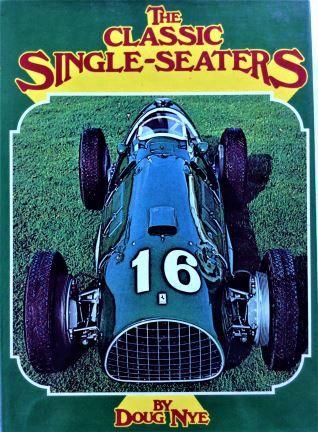 The Classic Single-Seaters - Doug Nye - 1977 - 333 17284 1