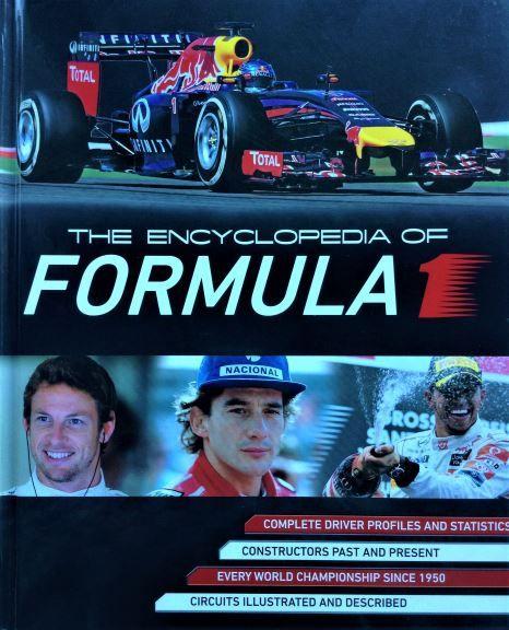 The Encyclopedia of Formula 1 - Tim Hill & Gareth Thomas - 2014 - 978-1-4723-6427-2