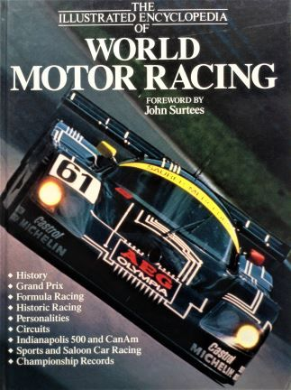 The Illustrated Encyclopedia of World Motor Racing - Golden Press Pty Ltd - 1990 - 1 85435 324 1