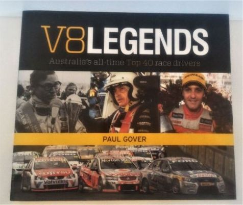 V8 Legends: Australia's all-time Top 40 race drivers-Paul Gover-Hardcover 978-0-7333-2953-1