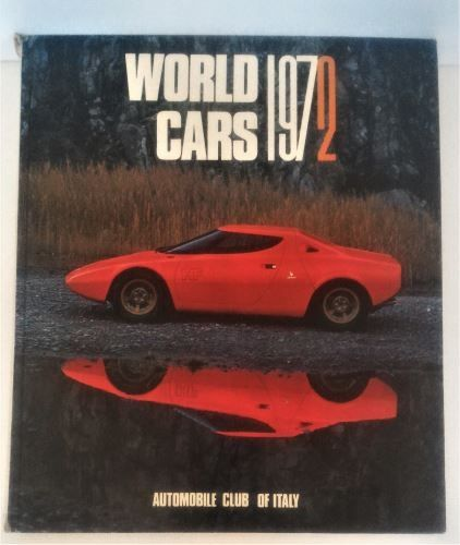 Title: World Cars 1972 - Automobile Club Of Italy Publisher:Herald Books Number of Pages: 438 Cover:HARDCOVER Condition of book: G