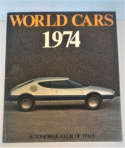 World Cars 1974 - Automobile Club Of Italy-Hardcover-ISBN-0-910714-06-1